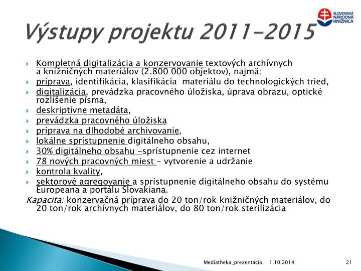 Výstupy projektu 2011-2015