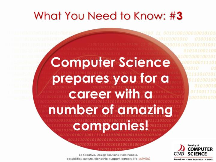 Computer Science prepares you for a career with a number of amazing  companies!