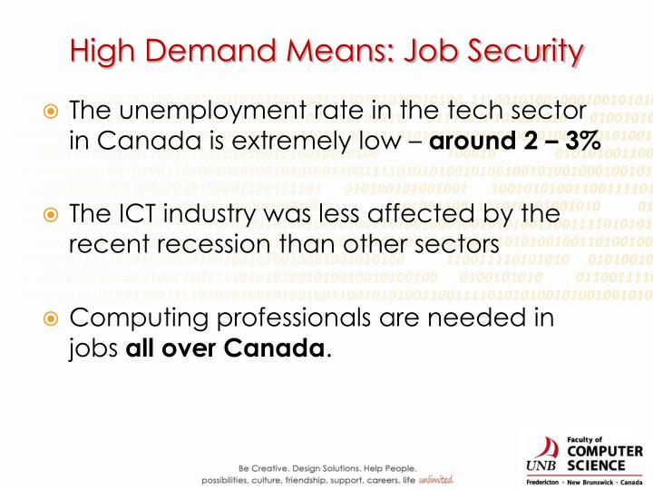 High Demand Means: Job Security