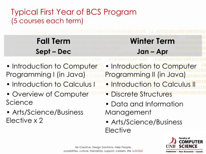 Typical First Year of BCS Program