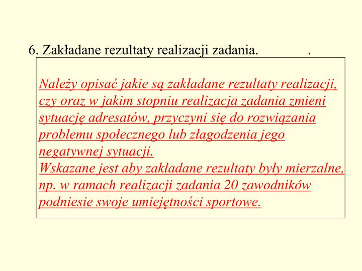 6. Zakładane rezultaty realizacji zadania.              .