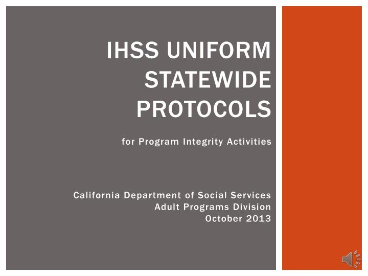 Ihss uniform statewide protocols