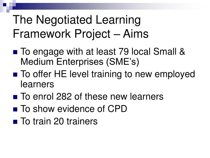 The Negotiated Learning Framework Project – Aims