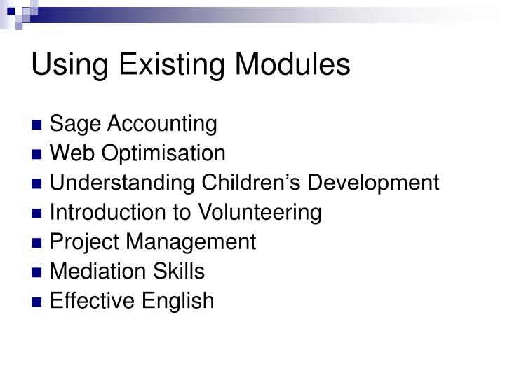 Using Existing Modules