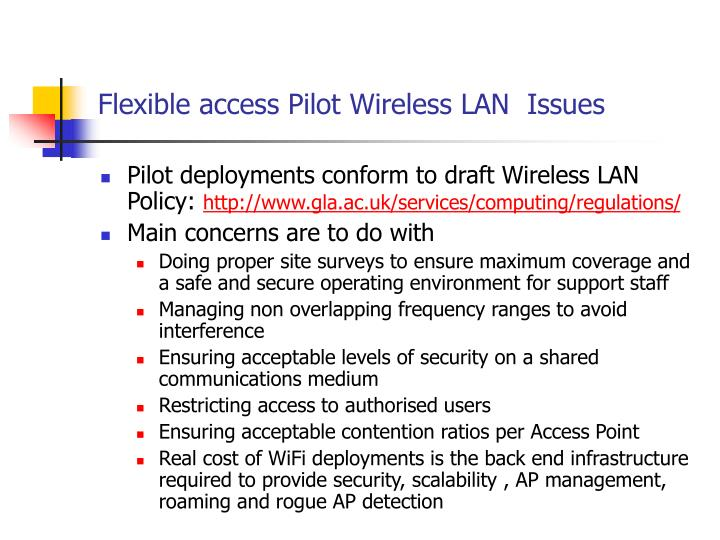 Flexible access Pilot Wireless LAN  Issues