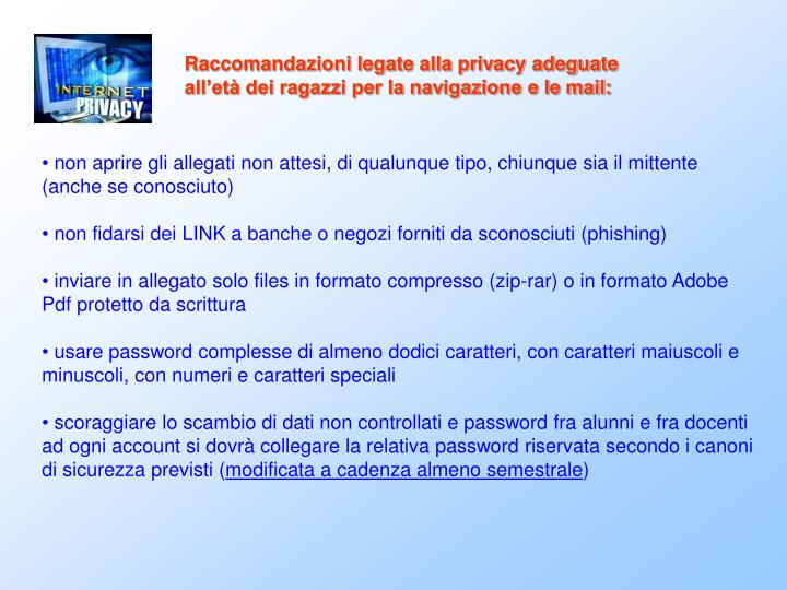 Raccomandazioni legate alla privacy adeguate all'età dei ragazzi per la navigazione e le mail: