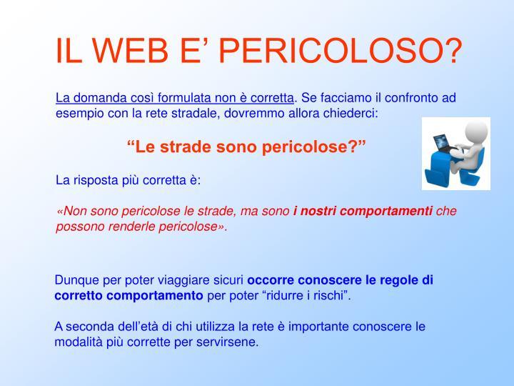 IL WEB E' PERICOLOSO?