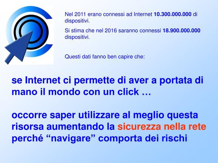 Nel 2011 erano connessi ad Internet