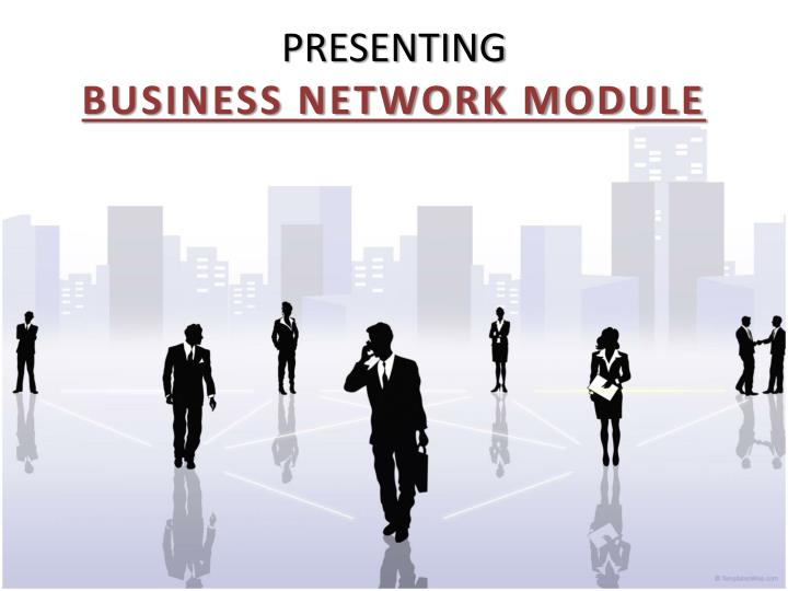 Presenting business network module