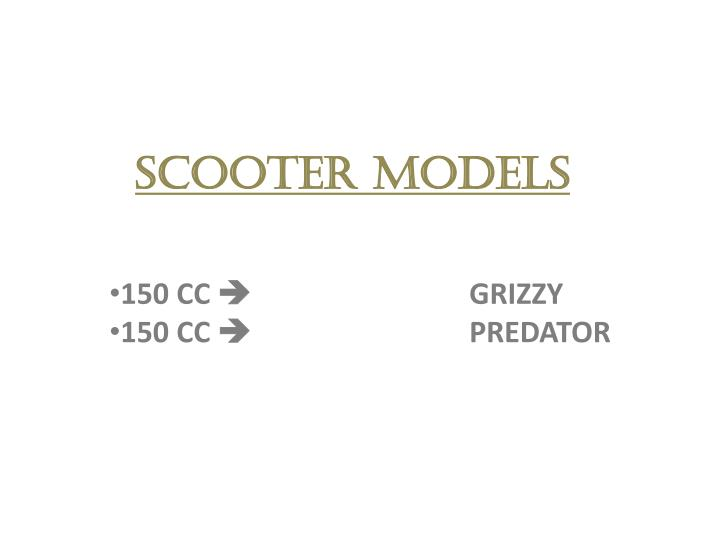 SCOOTER MODELS