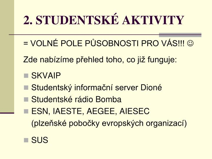 2. STUDENTSKÉ AKTIVITY