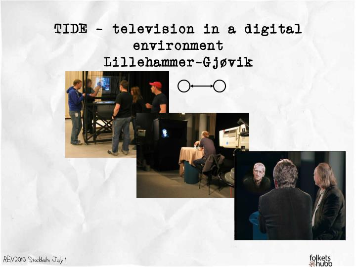 TIDE – television in a digital environment