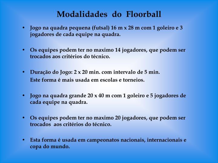 Modalidades  do  Floorball