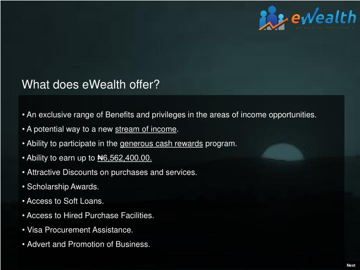 What does eWealth offer?