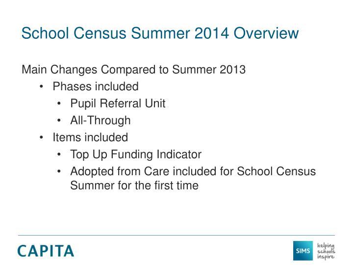 School Census Summer 2014 Overview