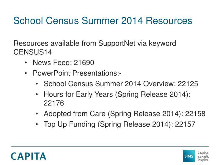 School Census Summer 2014 Resources
