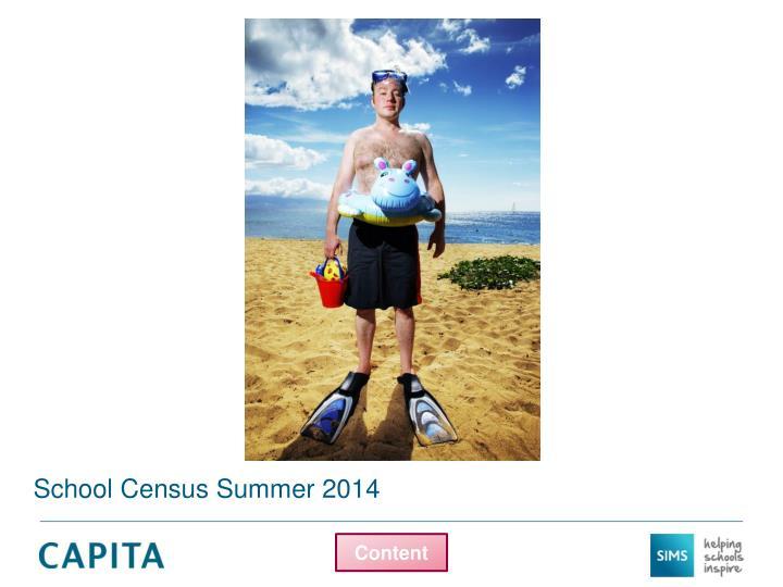 School Census Summer 2014