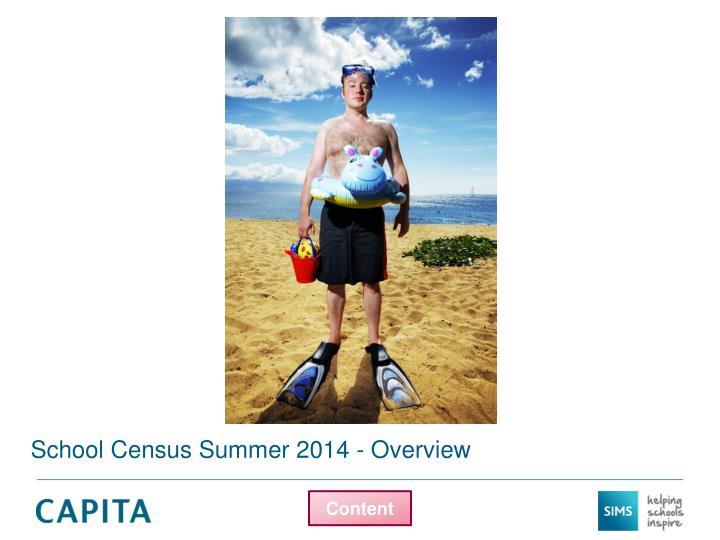 School Census Summer 2014 - Overview