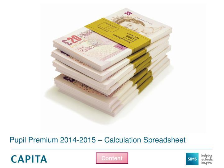 Pupil Premium 2014-2015 – Calculation Spreadsheet