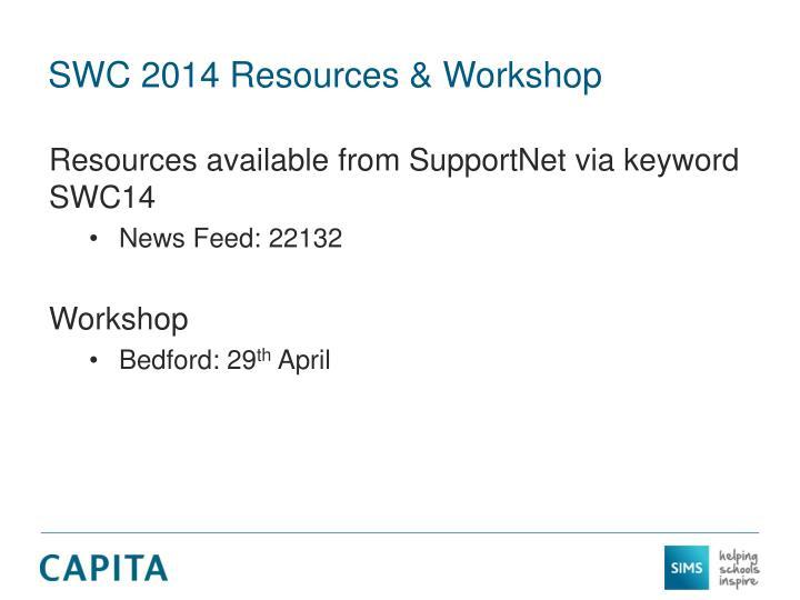 SWC 2014 Resources & Workshop