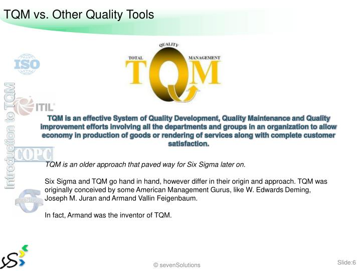 TQM vs. Other Quality Tools
