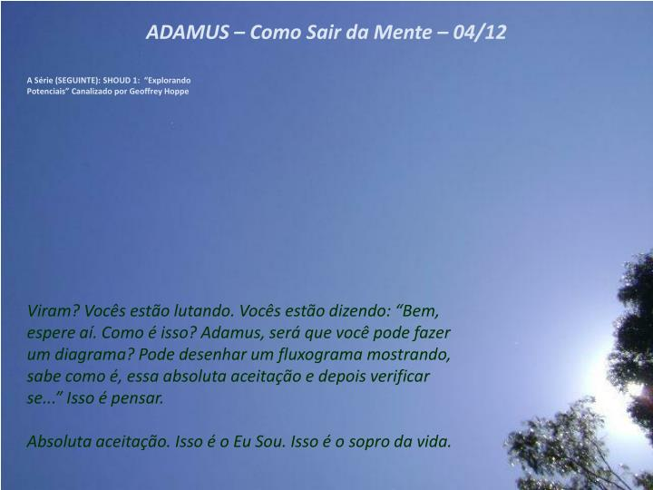 ADAMUS – Como Sair da Mente –