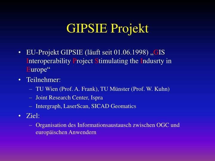 GIPSIE Projekt