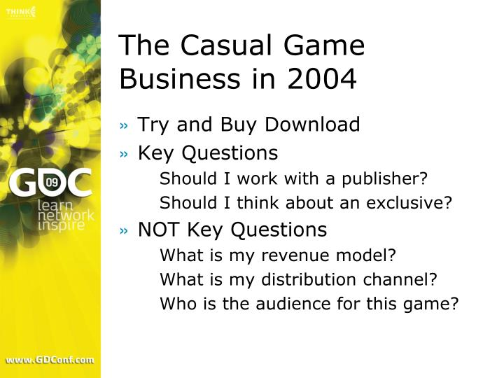 The Casual Game Business in 2004