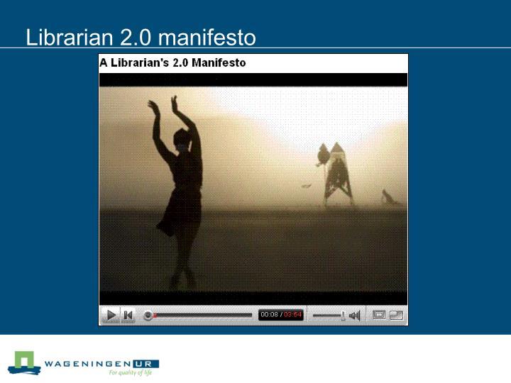 Librarian 2.0 manifesto