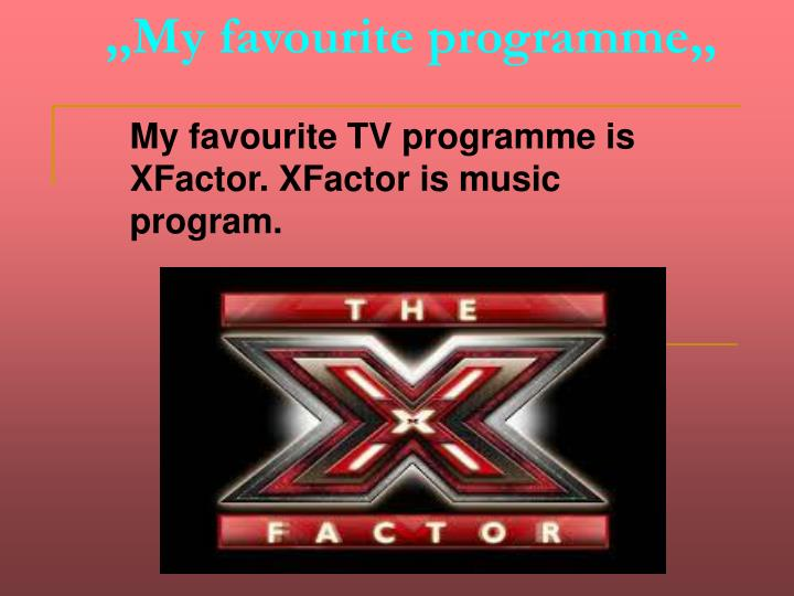 My favourite programme