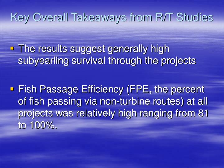 Key Overall Takeaways from R/T Studies