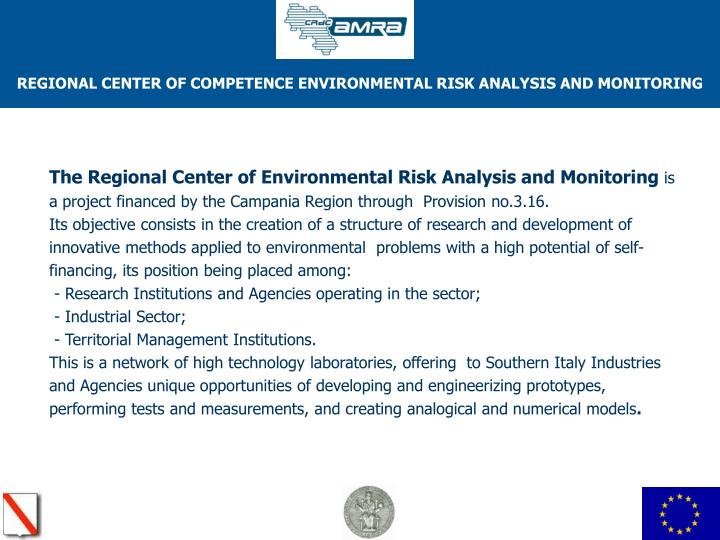 The Regional Center of Environmental Risk Analysis and Monitoring
