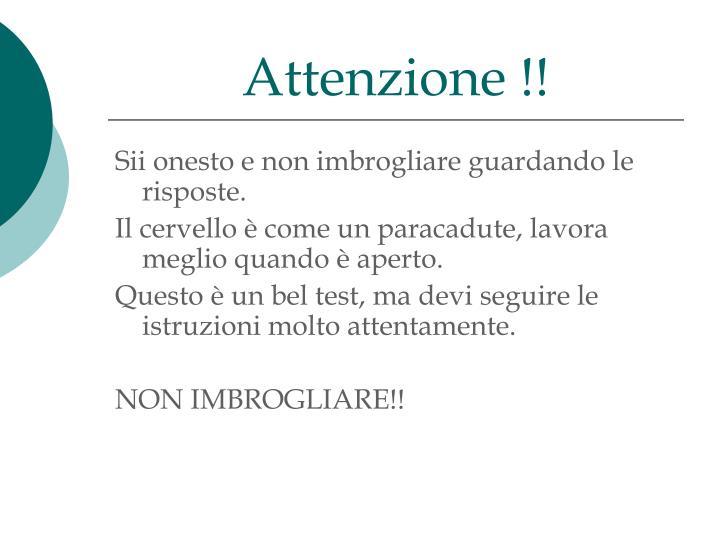 Attenzione !!