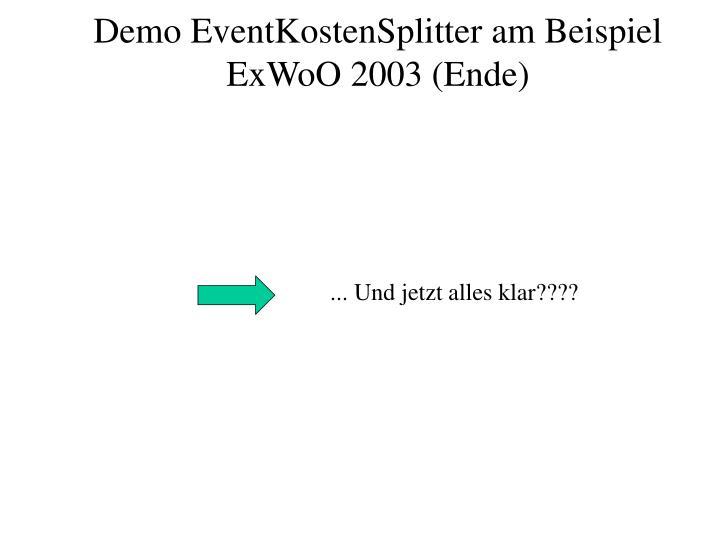 Demo EventKostenSplitter am Beispiel ExWoO 2003 (Ende)