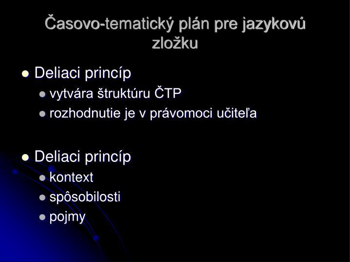 Časovo-tematický plán pre jazykovú zložku