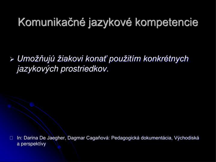Komunikačné jazykové kompetencie