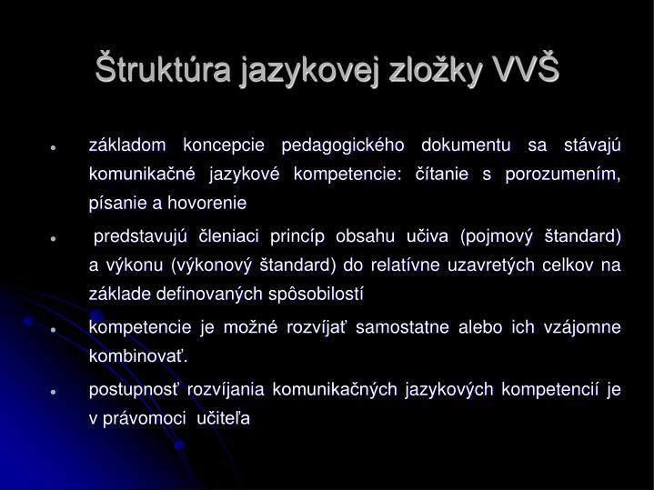 Štruktúra jazykovej zložky VVŠ