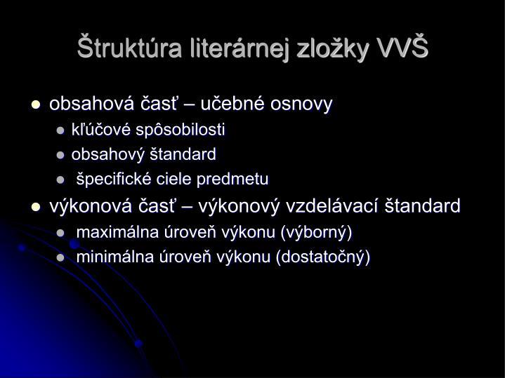 Štruktúra literárnej zložky VVŠ
