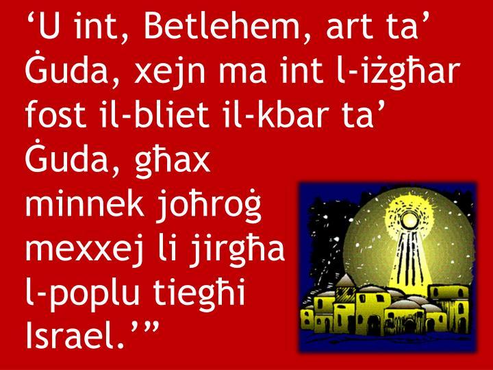 U int, Betlehem, art ta uda, xejn ma int l-igar fost il-bliet il-kbar ta uda, gax