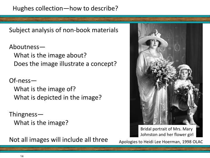 Hughes collection—how to describe?