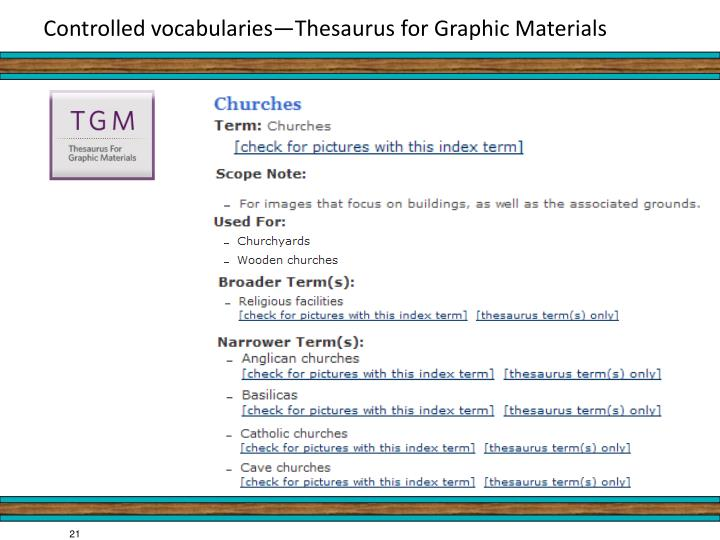 Controlled vocabularies—Thesaurus for Graphic Materials