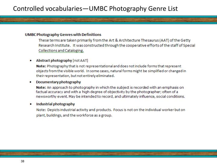 Controlled vocabularies—UMBC Photography Genre List