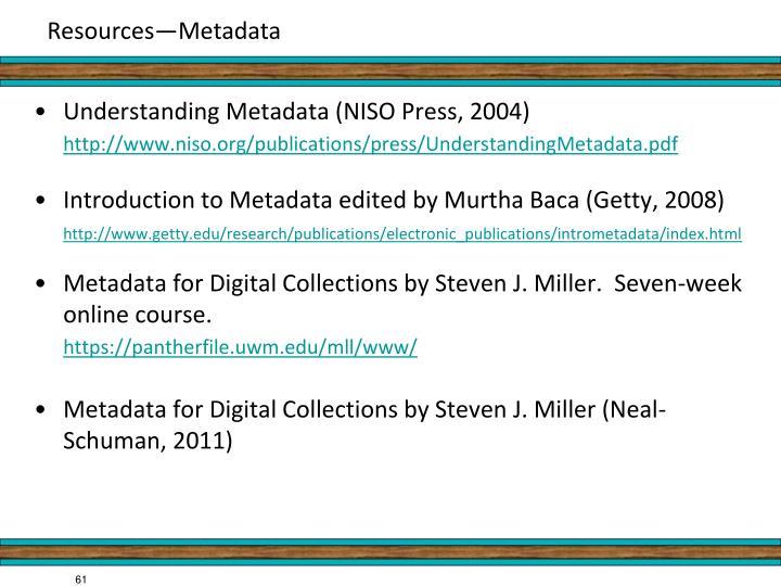 Understanding Metadata (NISO Press, 2004)
