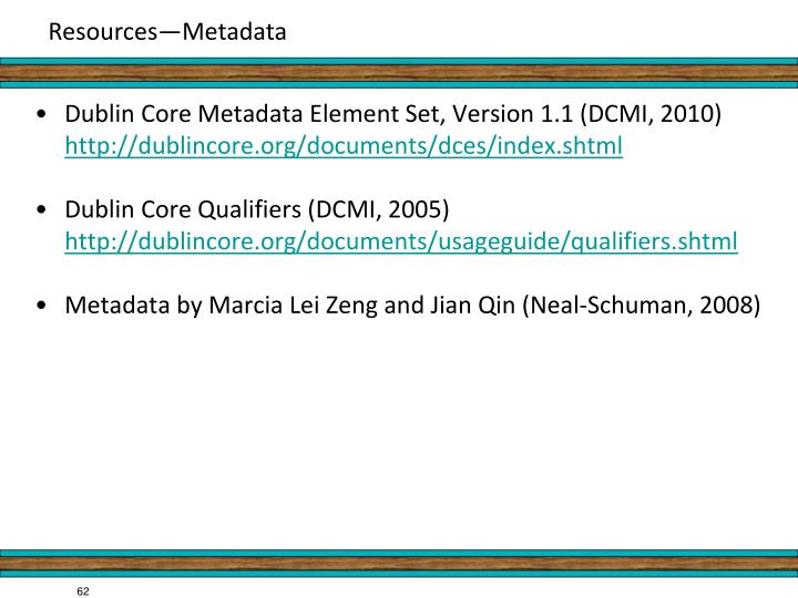 Dublin Core Metadata Element Set, Version 1.1 (DCMI, 2010)
