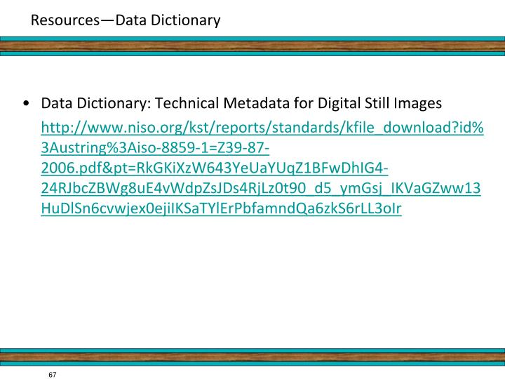 Data Dictionary: Technical Metadata for Digital Still Images
