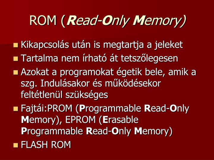 ROM (