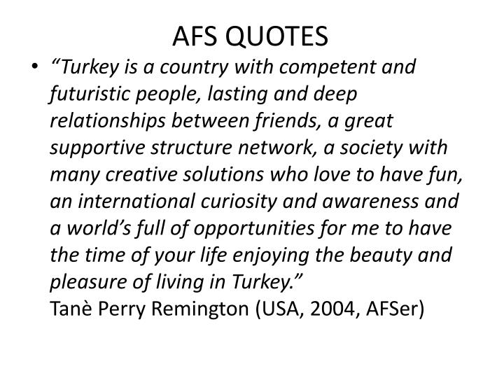 AFS QUOTES