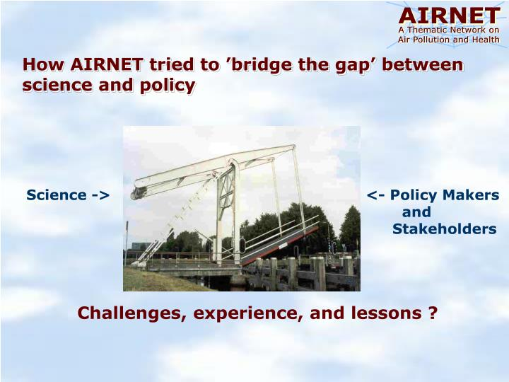 How AIRNET tried to 'bridge the gap' between science and policy