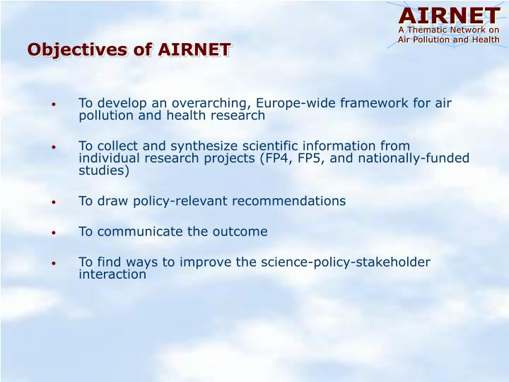 To develop an overarching, Europe-wide framework for air pollution and health research