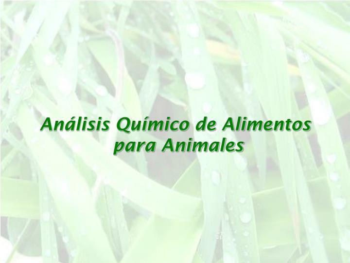 Análisis Químico de Alimentos